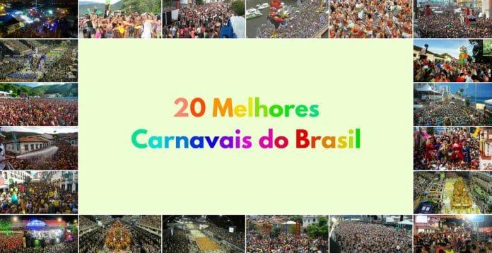 20 Melhores Carnavais do Brasil