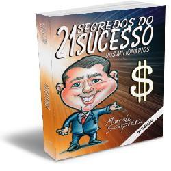 21 SEGREDOS DO SUCESSO