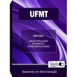 Apostila Concurso UFMT – Universidade Federal de Mato Grosso – Auxiliar em Administração