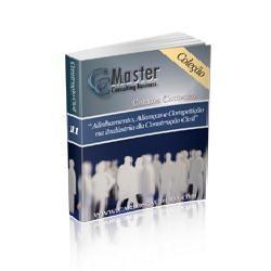 Coleção CC Master Vol 11 – Alinhamento, Alianças e Competição na Indústria da Construção Civil