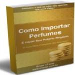 Como Importar Perfumes