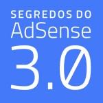 Segredos do Adsense 3.0