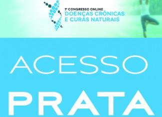 Acesso PRATA - Congresso Doenças Crônicas e Curas Naturais