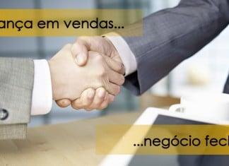 Confiança em vendas - Seja um bom vendedor