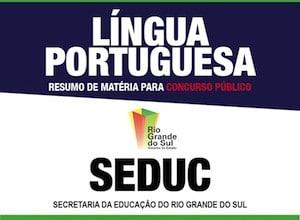 Apostila SEDUC-RS - Português - Resumo Rápido