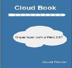 Cloud Book - O que fazer com a Web 2.0