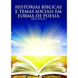 Histórias da Bíblia e temas socias em forma de poesia