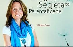 A Linguagem Secreta da Parentalidade - Edição Brasileira