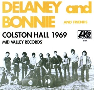 Delaney and Bonnie and Friends