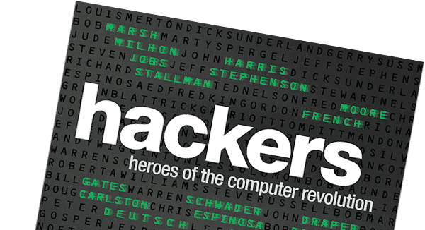Hackers Heroes of the Computer Revolution