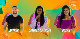 Arthur, Camilla e Pocah estão no Paredão