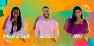 Camilla, Gilberto e Pocah estão no Paredão