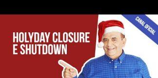 Férias Coletivas em Inglês é Holyday Closure ou Shutdown?