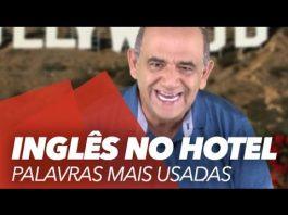 Inglês para viagem – Aula 7: Palavras mais usadas no Hotel