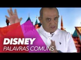 Inglês para viagem – Aula 8: Disneylândia - Placas em Inglês na Disney