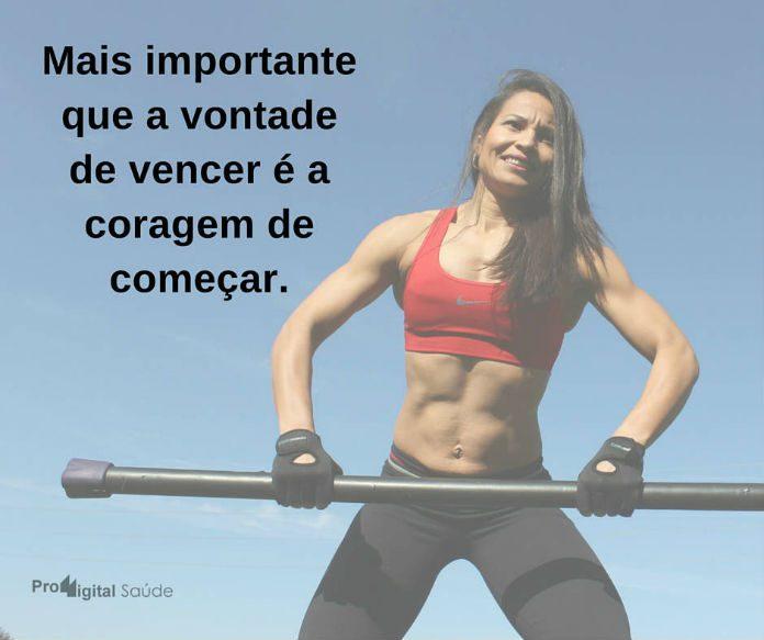 Mais importante que a vontade de vencer é a coragem de começar. - frases de incentivo