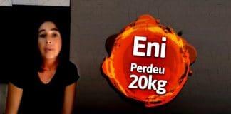 Q48 Depoimento Eni perdeu 20 kg de Gordura