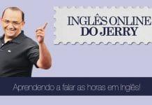 falar as horas em Inglês - Inglês do Jerry