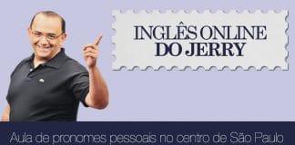 pronomes pessoais em inglês com o professor Jerry