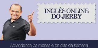 Meses e dias da semana em inglês - Inglês do Jerry