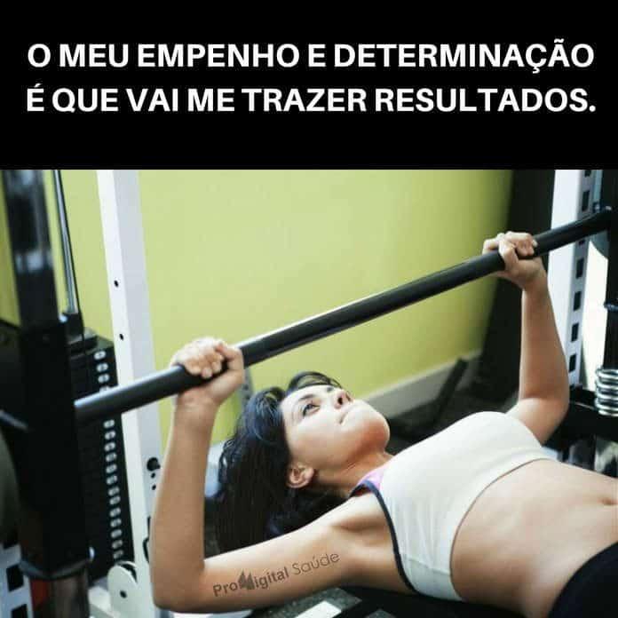 Frases de motivação - O teu empenho e determinação trazem resultados.