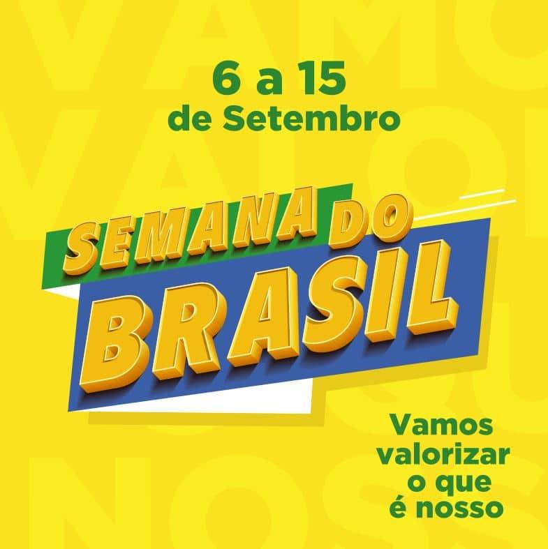 Semana do Brasil - dia 6 a 15 de Setembro