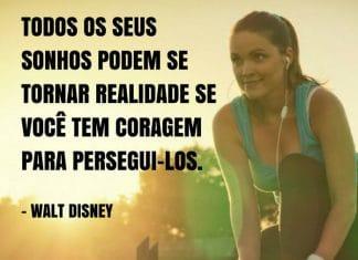 Frases de motivação - Todos os seus sonhos podem se tornar realidade... - Walt Disney