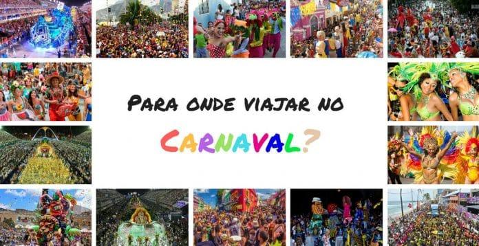 Vamos Viajar no Carnaval. Mas para onde ir
